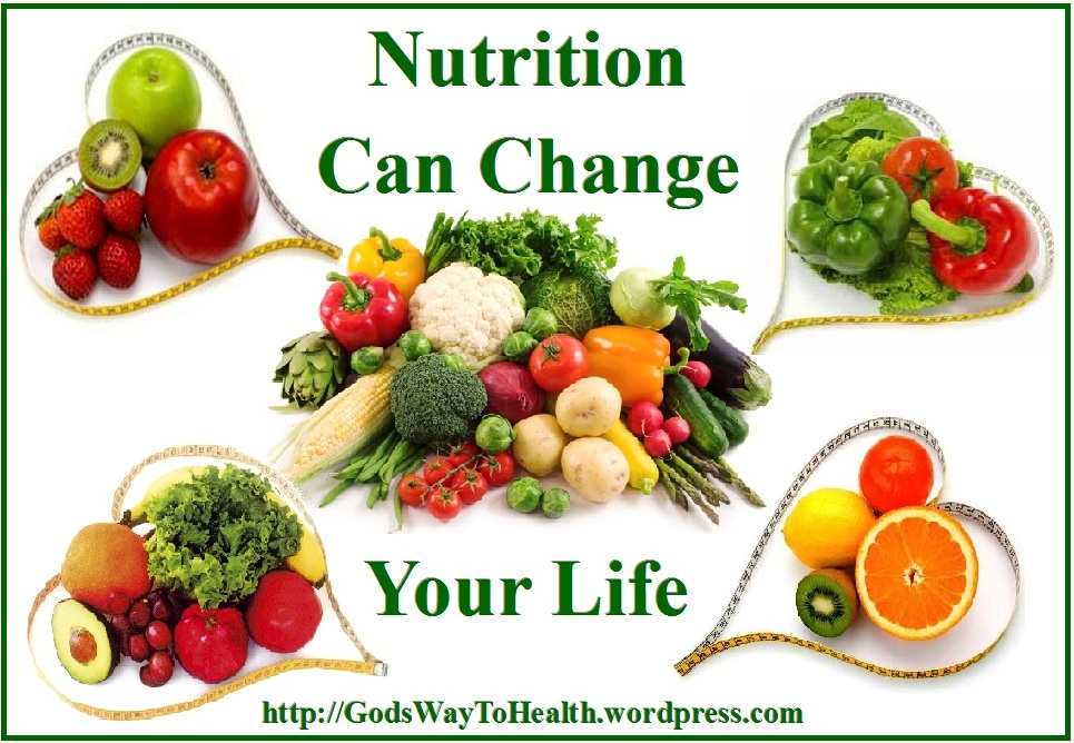 About Nutrition God S Way To Health