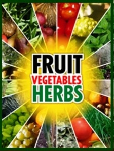 Vegetables, fruits and herbs